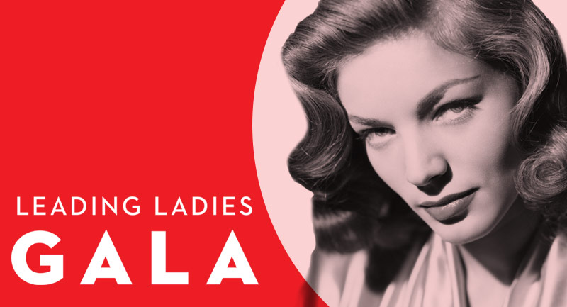 Bryn Mawr Film Institute to Present Leading Ladies Gala