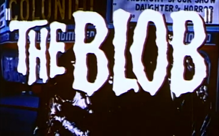 'Indescribable … Indestructible! Nothing can stop The Blob
