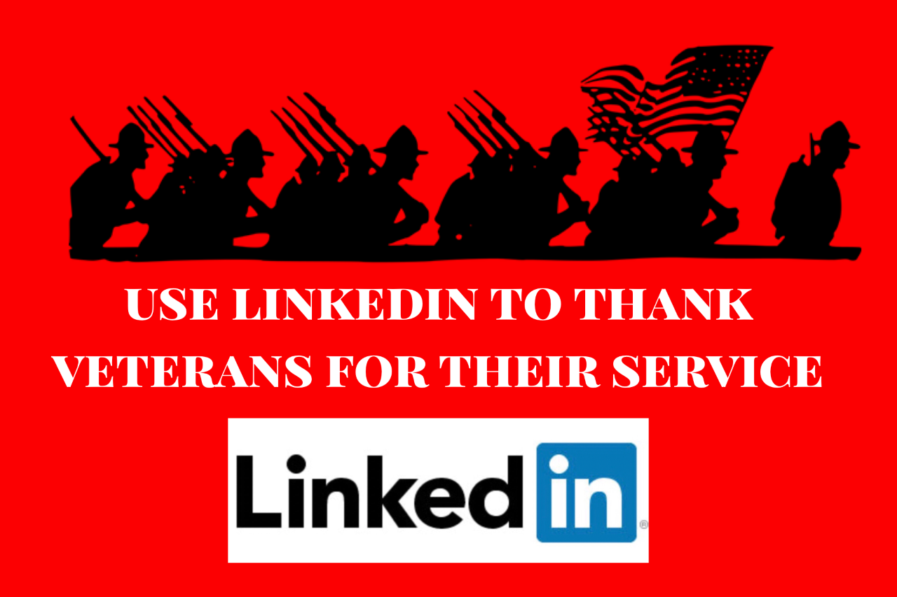 Use LinkedIn to Thank Veterans for Their Service
