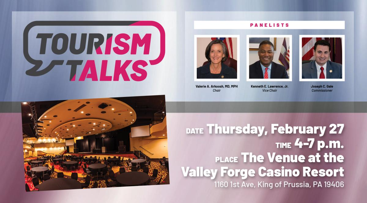 Commissioners Discuss Montgomery County's Successes, Challenges in First Installment of Tourism Talks Hosted By Valley Forge Tourism & Convention Board