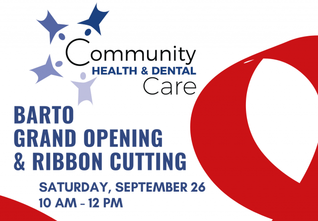 Community Health & Dental Care Celebrates Grand Opening of Barto Location