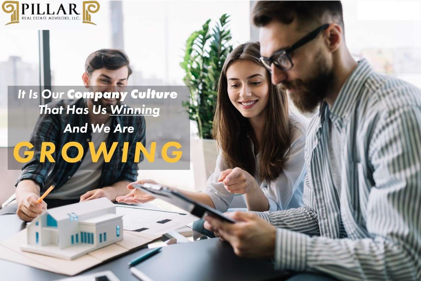 Work Culture of Pillar Real Estate Advisors Is Its Greatest Asset